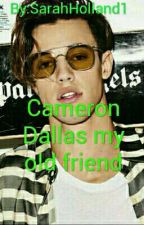 Cameron Dallas My Old Friend by SarahHolland1