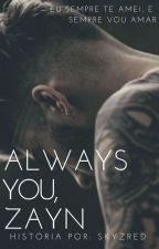 always you | zjm by skyzred