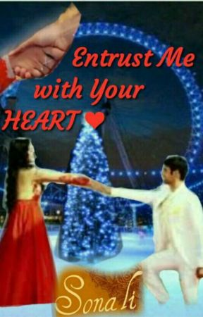 Entrust me with your heart (SwaSan) by sonali112