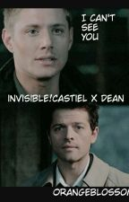 I Can't See You; Invisible!Castiel X Dean  by Orangeblossom245