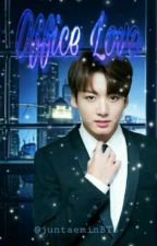 🌹🌸**office Love**🌷🌺[COMPLETED]✅ by juntaeminBTS-