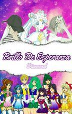 Brillo De Esperanza [Editada] by -TheDarkSwan-