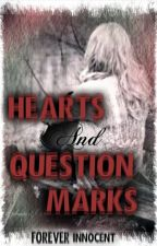 Hearts And Question Marks by FOREVER_INNOCENT