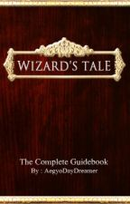 Wizard's Tale Guidebook ✔ by AegyoDayDreamer