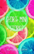 Short mini stories by HaileyBugGirl450