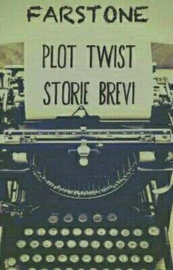 Plot twist - Storie brevi
