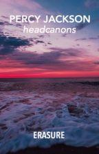 Percy Jackson Headcannons by erasure