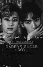 Daddy's Sugar Boy[M] ❥CHANBAEK by princessbaekk
