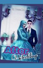 After Wedding by TeamAlki