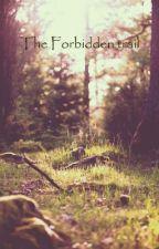 The Forbidden Trail by alexaidenross