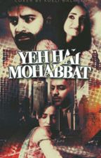 Yeh Hai MOHABBAT [ArShi Version] by ArShi_Angel