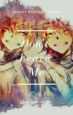 Ryousuke Kominato : Dont Leave Me by affectssub