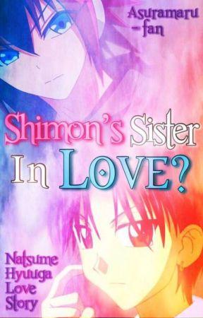 Shimon's Sister In Love (Natsume Love Story) *HIATUS* by nemuriia