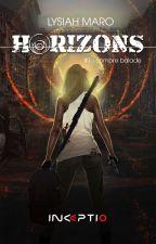Horizons - Tome 1 by LysiahMaro