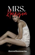 Mrs. Harrison by -dadjoon