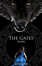 The Gates: Silver by ArrynLupin