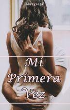 * MI PRIMERA VEZ (Kellan y Tú) One sHot * by nellyroja