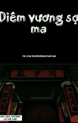 [TRUYỆN TRANH] Diêm Vương Sợ Ma