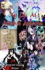 My Life As Athedite Aphrona (A Hunter x Hunter/HxH Fanfic) [Killua Love Story] by Awesome_Day_Dreamer