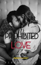 Prohibited Love by pinkynaticx