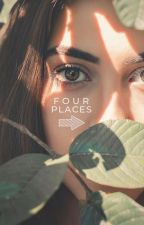Four Places by ii_eleven_ii
