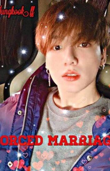Forced Marriage Jungkook ff
