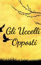 Gli Uccelli Opposti by Rick_Gold