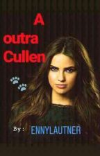 A Outra Cullen by EnnyLautner