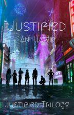 Justified by anihawk_327