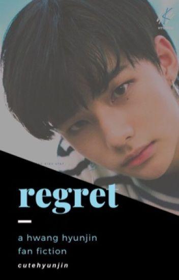regret | hwang hyunjin