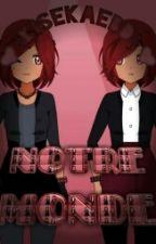 Notre Monde ♥{kisekae BD}♥ by myagame
