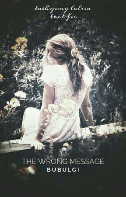 Taelice ☆ Wrong message