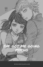 She Got Me Going Psycho *Adrienette Mental Hospital AU* by MissSerialKiller