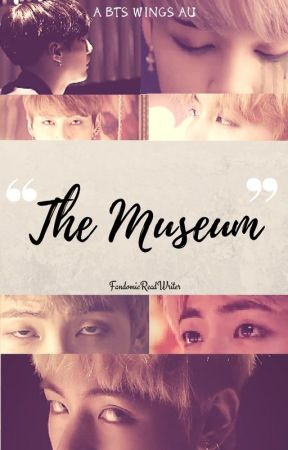 The Museum [BTS AU][UP COMING BOOK] by FandomicReadWriter