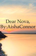 Dear Nova, by Aisha_Connor