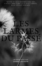 Les larmes du passé by london_encrier75