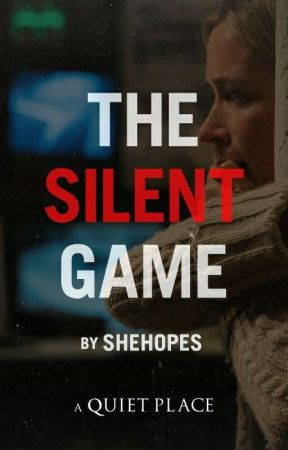 The Silent Game by SheHopes