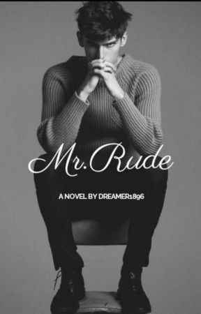 Mr. Rude by Dreamer1896
