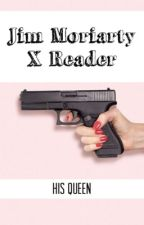Moriarty x Reader by fan-of-the-fandoms