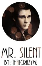 Mr. Silent Boyxboy by ThatCrazyMJ
