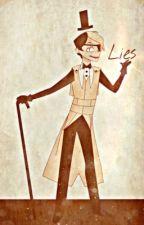 Lies - Bill Cipher x Reader by kikiwhipXOXO