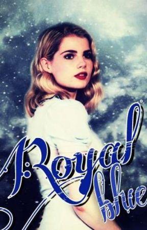 Royal blue (wattys 2018) by BrieDeVeyra
