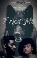 Trust Me✔ by kari0225