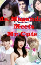 Ms. Maganda Meets Mr. Cute [LuFany FanFiction] by UnseenLovelyGoddess