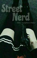 Street Nerd  by CurentlyDead