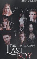 THE LAST BOY (2ª temporada) HIATUS by bmegas