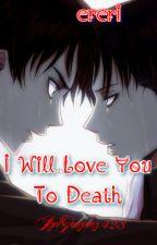 I will love you to death ✤Ɇ℟Ɇ℟Į✤ by ItzelGonzalez413