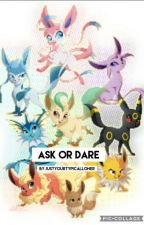 Ask or Dare The Eeveelutions by justyourtypicalloner