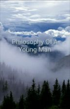 Philosophy Of A Young Man by TAC303