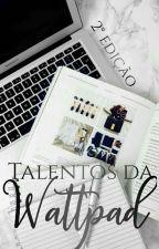 Concurso Talentos da Wattpad by ConcursoTW